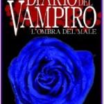 Il diario del vampiro – L'ombra del male