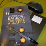 """Le frasi più belle de """"Tre Volte all'alba"""" di Alessandro Baricco"""