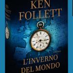 Ken Follett torna con un nuovo libro: L'inverno del mondo