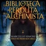 """Prossimamente in libreria: """"La biblioteca perduta dell'alchimista"""" di Marcello Simoni"""