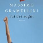 """""""Fai bei sogni"""" di Massimo Gramellini"""