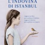 Scelto per voi da La Feltrinelli: L'indovina di Istanbul