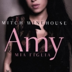 """Amy, mia figlia"" di Mitch Winehouse"