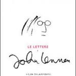 """""""Le lettere di John Lennon"""" a cura di Hunter Davies"""
