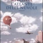"""""""L'atlante delle nuvole"""" di David Mitchell"""