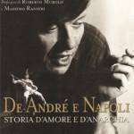 """""""De André e Napoli. Storia d'amore e anarchia"""" di Federico Vacalebre"""