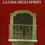 """25 % di sconto: """"La casa degli spiriti"""" di Isabelle Allende"""