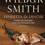 Vendetta di sangue di Wilbur Smith