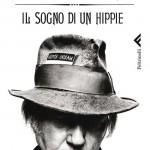 """""""Il sogno di un hippie"""" di Neil Young"""