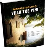 """""""Villa tre pini"""" di Marco Polillo"""
