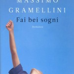 """Sconti Feltrinelli: """"Fai bei sogni"""" di Massimo Gramellini"""