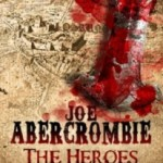 The Heroes di Joe Abercrombie