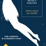 """Libreria Universitaria: Sconti del 25%, """"Volevo essere una farfalla""""di Michela Marzano"""