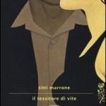 """Sconti Hoepli: """"Il tessitore di vite"""" di Titti Marrone"""