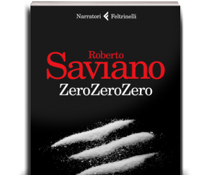 ZeroZerZero di Roberto Saviano