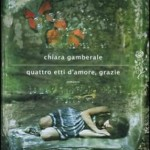"""Quattro etti d'amore, grazie"" di Gamberale Chiara"