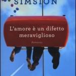 """Nuove uscite: """"L'amore è un difetto meraviglioso"""" di Graeme Simsion"""