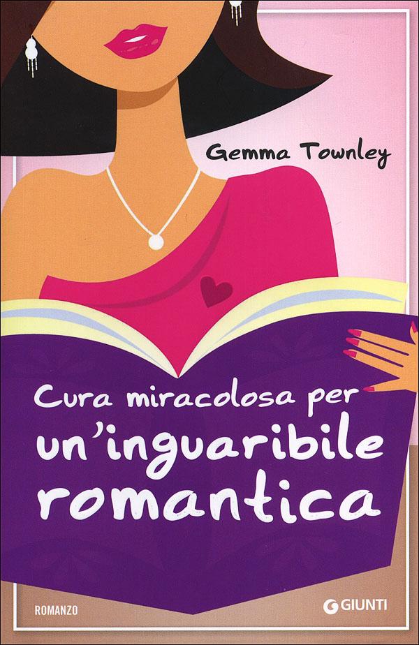 Cura miracolosa per un'inguaribile romantica,