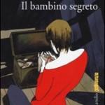 """""""Il bambino segreto"""" di Camilla Lackberg"""
