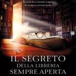 """""""Il segreto della libreria sempre aperta"""" di Robin Sloan"""