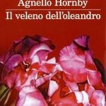 """""""Il veleno dell'oleandro"""" di Simonetta Agnello Hornby"""