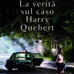 La verità sul caso Harry Quebert di Joël Dicker
