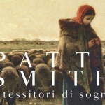 """""""I tessitori di sogni"""" di Patti Smith scontato su Ibs"""