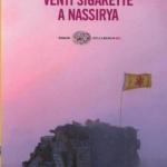 """""""Venti sigarette a Nassirya"""" di Aureliano Amadei"""
