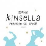 """""""Fermate gli sposi!"""" di Sophie Kinsella"""