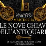 Le nove chiavi dell'antiquario di Martin Rua