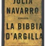 """""""La Bibbia d'Argilla"""" di Julia Navarro scontato su Ibs"""