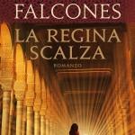 """Recensione """"La regina scalza"""" di Ildefonso Falcones"""