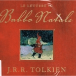 """""""Lettere di Babbo Natale"""" di Tolkien"""