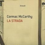 La strada, romanzo di Cormac McCarthy