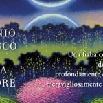 Fiaba d'amore di Antonio Moresco