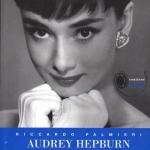 """Audrey Hepburn. Diva per caso"" di Riccardo Palmieri"