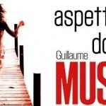 """""""Aspettando domani"""" di Guillaume Musso"""
