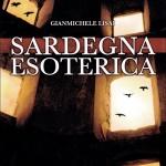 """""""Sardegna esoterica"""" di Gianmichele Lisai"""