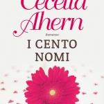 """I cento nomi"" di Cecelia Ahern"