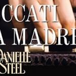 """""""I peccati di una madre"""" di Danielle Steel"""