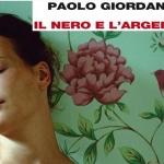 Il nero e l'argento di Paolo Giordano