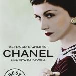 """""""Chanel. Una vita da favola"""" di Alfonso Signorini"""