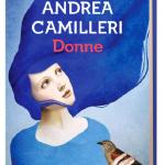 """""""Donne"""" di Andrea Camilleri"""