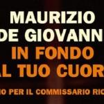 """""""In fondo al tuo cuore. Inferno per il commissario Ricciardi"""" di Maurizio De Giovanni"""