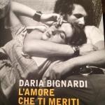 """""""L'amore che ti meriti"""" di Daria Bignardi"""