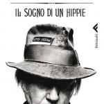 """Neil Young: """"Il sogno di un hippie"""" scontato su Ibs"""