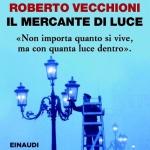 """"""" Il mercante di luce """" di Roberto Vecchioni"""