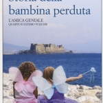 """""""Storia della bambina perduta"""" di Elena Ferrante"""