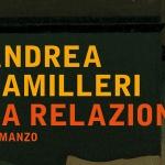 """""""La relazione"""" di Andrea Camilleri"""