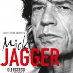"""Biografia: """"Mick Jagger"""" scontato su Ibs"""